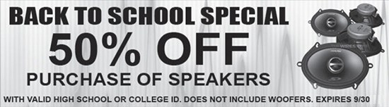 Back to School Special at Sounds Good To Me in Tempe AZ. Save 50% off the Purchase of Speakers.