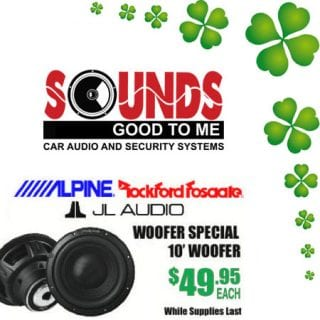 "Feel the boom with this Woofers special. ALPINE JL AUDIO & ROCKFORD FOSGATE 10"" woofers are available now – March 17th starting at $49.95. See all our specials during our St. Patrick's Day sale at Sounds Good To Me in Tempe, AZ:"
