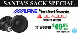 "Santa's Woofer Special: Get name brand 10"" woofers for $49.95 while supplies last 'at Sounds Good To Me in Tempe AZ"